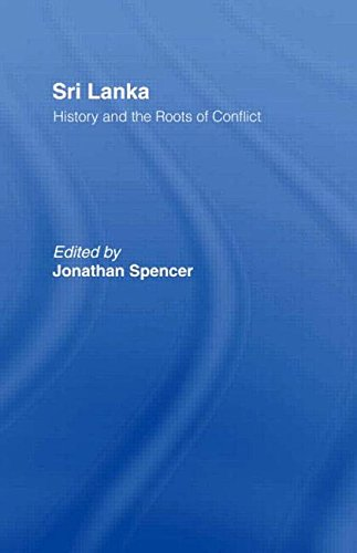 Sri Lanka: History and the Roots of Conflict