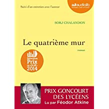 Le quatrième mur: Livre audio - 1 CD MP3 - 630 Mo - Suivi d'un entretien avec l'auteur