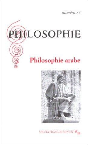 Philosophie, numéro 77 : Philosophie arabe par Collectif