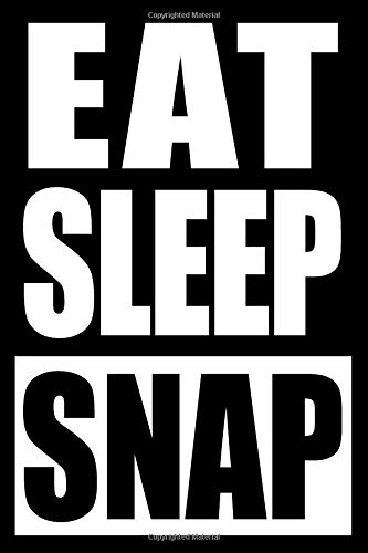 Eat Sleep Snap   Cool Notebook for a Photographer, College Ruled Journal: Medium Ruled Note Book for a Creative Photographer Medium-snap