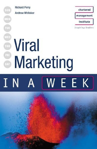 Viral Marketing in a week (IAW) by Richard Perry (2002-07-31)