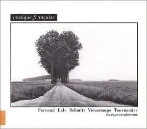 Musique Française : Ferroud, Lalo, Schmitt, Vieuxtemps, Tournemire (Coffret 5 CD)