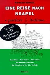 Eine Reise nach Neapel ... e parlare italiano - Mit CD