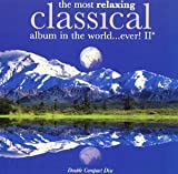 The Most Relaxing CLASSICAL album in the world. - Best Reviews Guide
