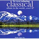 Most Relaxing Classical...