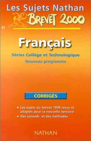 Les sujets du brevet français 3ème corrigés 99-2000