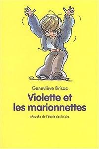 """Afficher """"Violette et les marionnettes"""""""