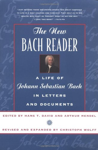the-new-bach-reader-a-life-of-johann-sebastian-bach-in-letters-and-documents