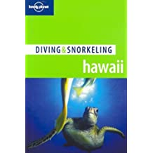 Hawaii (Lonely Planet Diving and Snorkeling Guides)