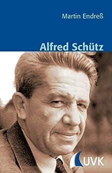 Alfred Schütz (Klassiker der Wissenssoziologie)