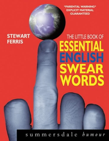 The Little Book of Essential English Swear Words