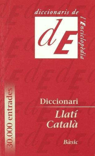 Diccionari Llatí-Català, bàsic (Diccionaris Bilingües)