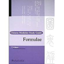 Chinese Medicine Study Guide Formulae