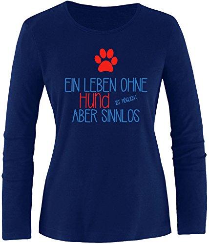 EZYshirt® Ein Leben ohne Hund ist möglich ! Aber sinnlos Damen Longsleeve Navy/Blau/Rot