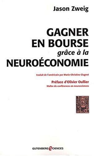 Gagner en Bourse grâce à la neuroéconomie