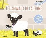 Mon livre sonore des animaux de la ferme à caresser