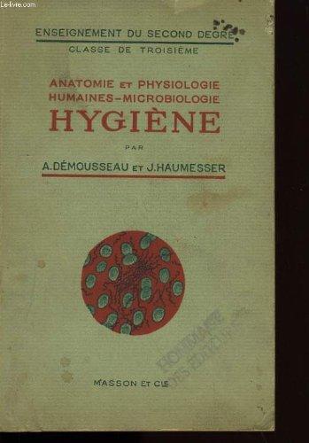 Anatomie et physiologie humaines microbiologie. hygiene.