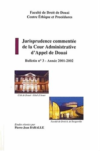 Jurisprudence commentée de la cour administrative d'appel de Douai : Bulletin N° 3