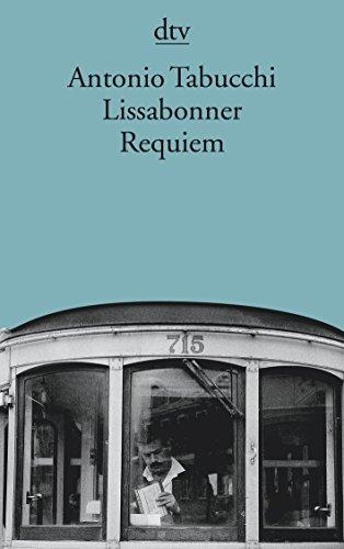 Preisvergleich Produktbild Lissabonner Requiem: Eine Halluzination