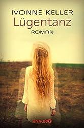 Lügentanz: Roman