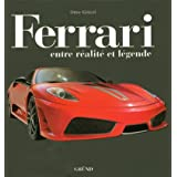 Ferrari : Entre réalité et légende