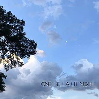 One Hella Lit Night (feat. TJM) [Explicit]