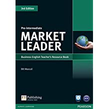 Market Leader. Pre-Intermediate Teacher's Resource Book (with Test Master CD-ROM)