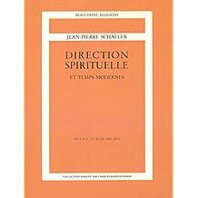 Direction spirituelle et Temps Modernes