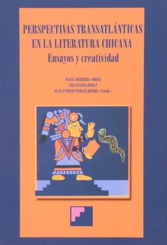 Perspectivas transatlánticas en la literatura chicana : ensayos y creatividad Cover Image