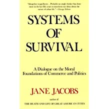 Systems of Survival by Jane Jacobs (1994-12-01)