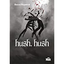 Hush, Hush (MsK)