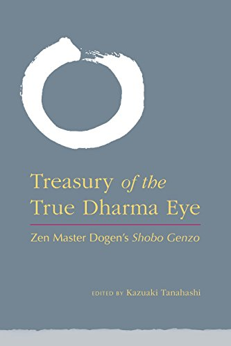 Treasury Of The True Dharma Eye: ZEN Master Dogen's Shobo Genzo por Kazuaki Tanahashi