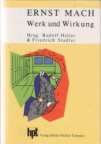 Ernst Mach. Werk und Wirkung