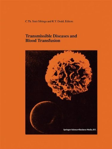 Transmissible Diseases and Blood Transfusion: Proceedings of the Twenty-Sixth International Symposium on Blood Transfusion, Groningen, NL, Organized b (Developments in Hematology and Immunology) by C. Th Smit Sibinga (2002-09-30)
