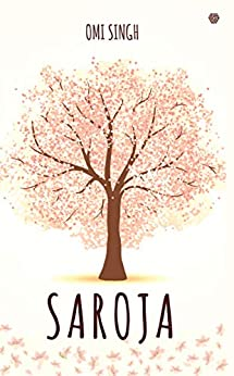 Saroja by [Singh, Omi , Singh, Omi]