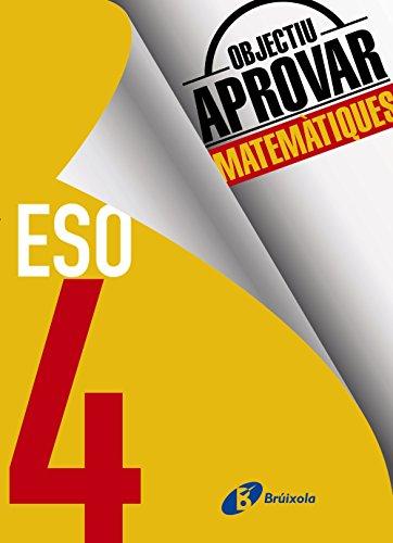 Objectiu aprovar Matemàtiques 4 ESO - 9788499062228