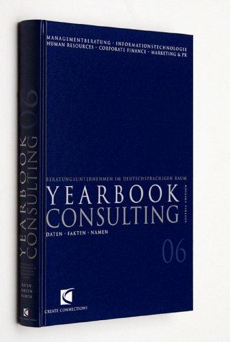 Yearbook Consulting 06: Beratungsunternehmen im deutschsprachigen Raum: Austria Edition