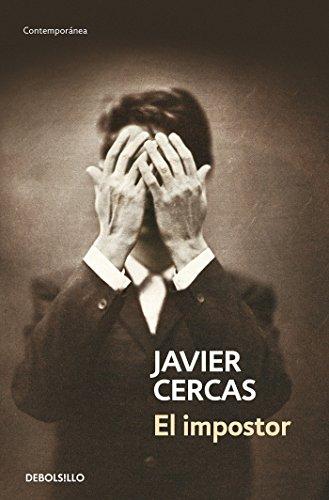 El impostor (CONTEMPORANEA) por Javier Cercas