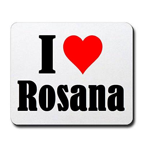 """Preisvergleich Produktbild Exklusive Geschenkidee: Mauspad """"I Love Rosana"""" in Weiss, eine tolle Geschenkidee die von Herzen kommt- Rutschfestes Mousepad- Weihnachts Geschenktipp"""