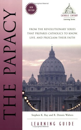 The Papacy Learning Guide Catholic Century