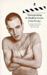 Trainspotting & Shallow Grave: Screenplays