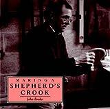 Making a Shepherd's Crook (Making...S.)