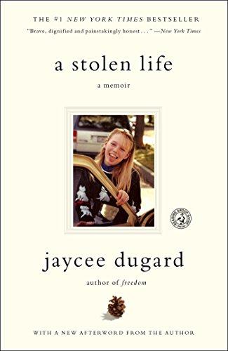 A Stolen Life: A Memoir por Jaycee Dugard
