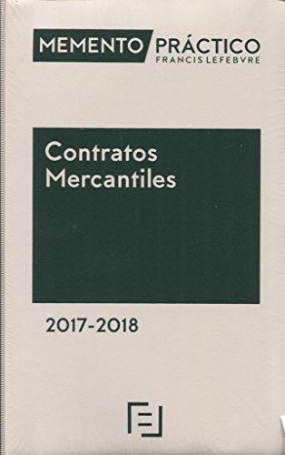 Memento Contratos Mercantiles 2017-2018 por Lefebvre-El Derecho