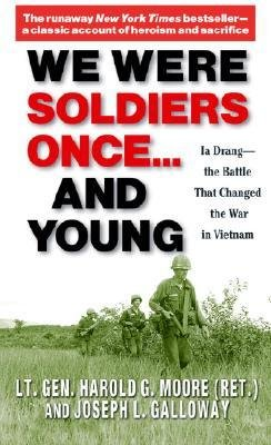 [(We Were Soldiers Once...and Young: Ia Drang - The Battle That Changed the War in Vietnam)] [Author: Harold G. Moore] published on (August, 2004)