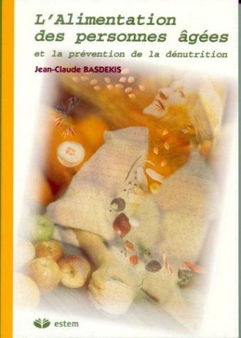 L'alimentation des personnnes âgées et la prévention de la dénutrition
