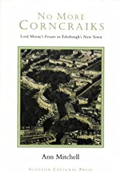 No More Corncraiks: Lord Moray's Feuars in Edinburgh's New Town