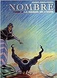 Nombre - Tome 2 : La maison de l'ogre de Egger ,Thierry Smolderen (Illustrations) ( 1 janvier 1998 )