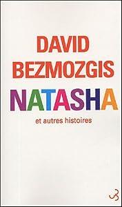 vignette de 'Natasha et autres histoires (David Bezmozgis)'