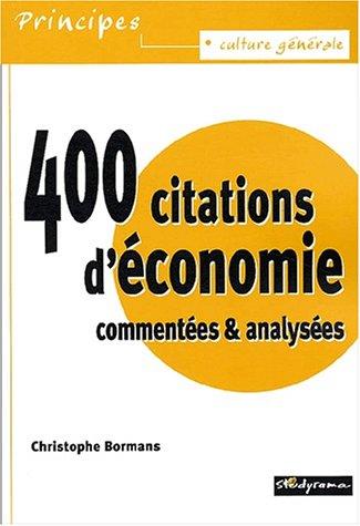 400 citations d'économie commentées & analysées